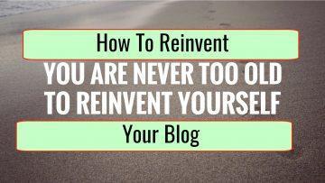 5 Creative Ways to Reinvent Your Blog