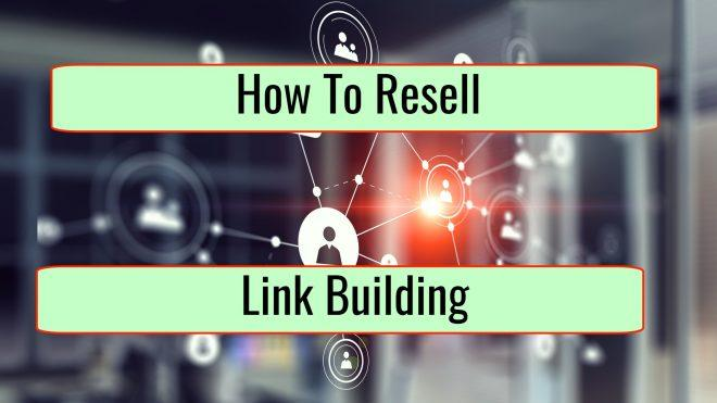 How to Resell a Link Building Service
