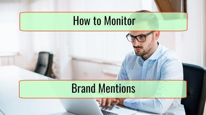 How to Monitor Brand Mentions