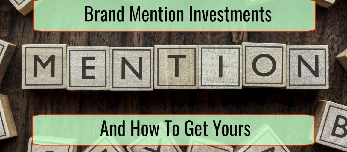 The Surprising Return of Brand Mention Investments (and How to Increase Yours)