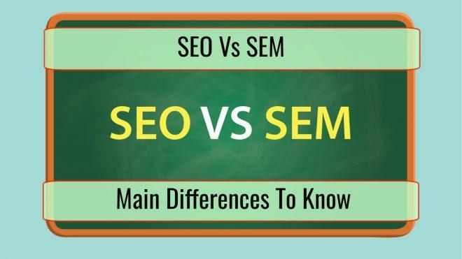 SEO vs SEM: A Look at the Main Differences