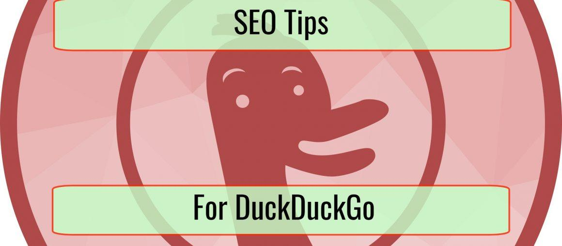 Search Engine Optimization Tips for DuckDuckGo