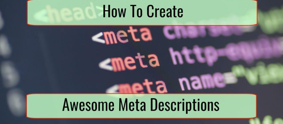 How to Create Awesome Meta Descriptions for Your Blog Posts