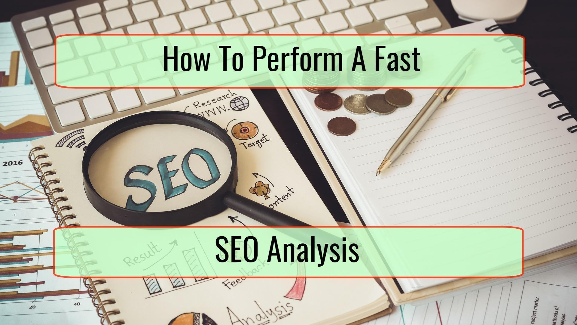How to Perform a Fast SEO Analysis of Your Website - ESBO SEO