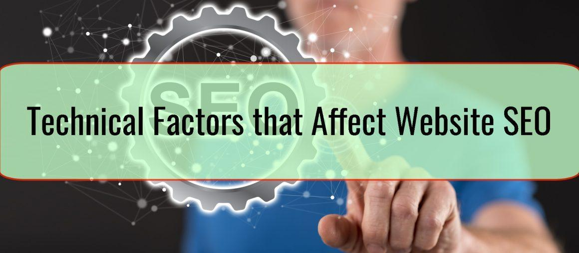 Technical Factors that Affect Website SEO