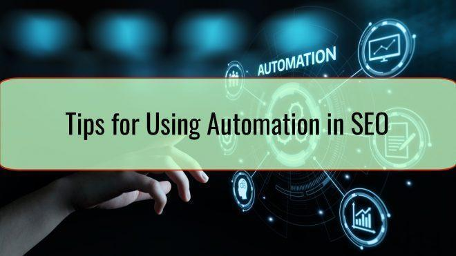 Tips for Using Automation in SEO