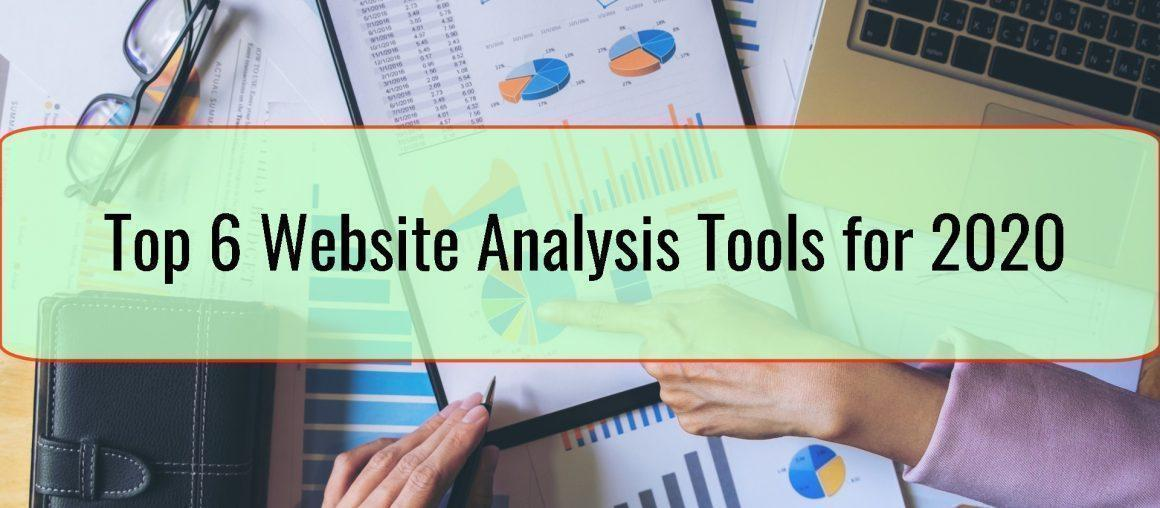 Top 6 Website Analysis Tools for 2020