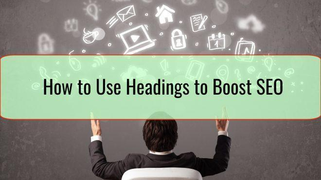 How to Use Headings to Boost SEO - 5 Tips from Google